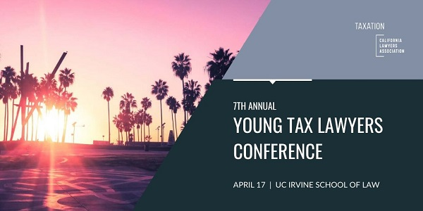 7th Annual Young Tax Lawyers Conference